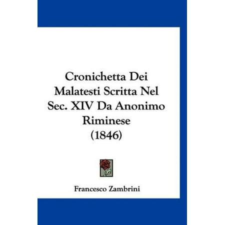 Cronichetta Dei Malatesti Scritta Nel SEC. XIV Da Anonimo Riminese (1846) - image 1 de 1