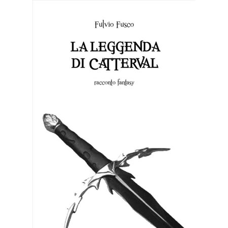 La Leggenda di Catterval - eBook - Leggenda Di Halloween Jack