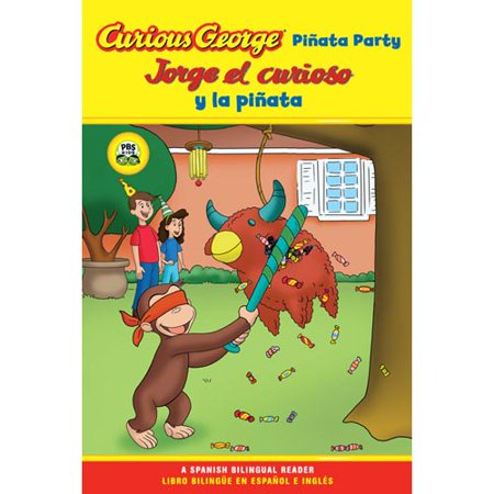 Curious George Pinata Party: A Spanish Bilingual Reader (Spain Party)
