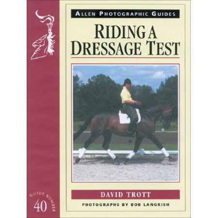 - Riding a Dressage Test