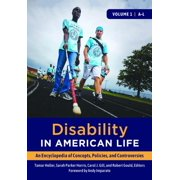Disability in American Life: An Encyclopedia of Concepts, Policies, and Controversies [2 volumes] - eBook