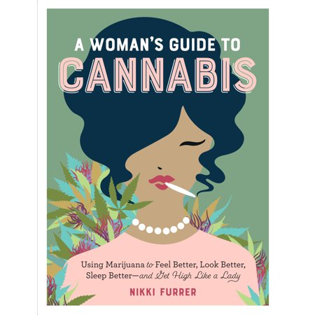 Woman's Guide to Cannabis - Paperback (Best Indoor Cannabis Grow Guide)