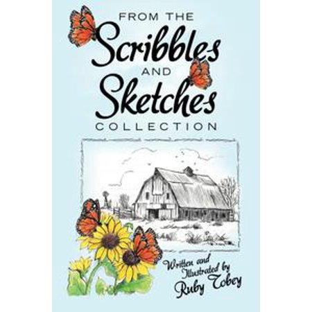 From the Scribbles and Sketches Collection - eBook