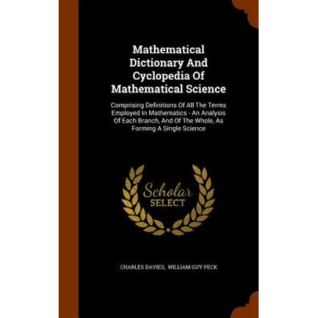 Mathematical Dictionary And Cyclopedia Of Mathematical Science
