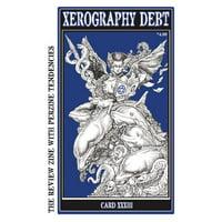 Xerography Debt: Xerography Debt (Series #33) (Paperback)