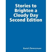 Stories to Brighten a Cloudy Day Second Edition - eBook