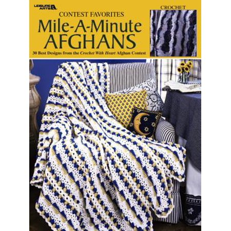 Year Afghans Book (Contest Favorites-Mile-A-Minute Afghans (Leisure Arts #3144))