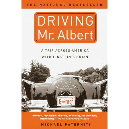 Driving Mr. Albert : A Trip Across America with Einstein's