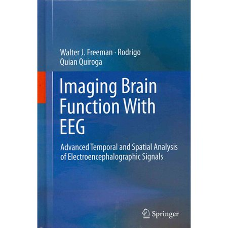 Imaging Brain Function With Eeg  Advanced Temporal And Spatial Analysis Of Electroencephalographic Signals