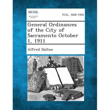 General Ordinances of the City of Sacramento October 1, 1911 (Halloween City Sacramento)