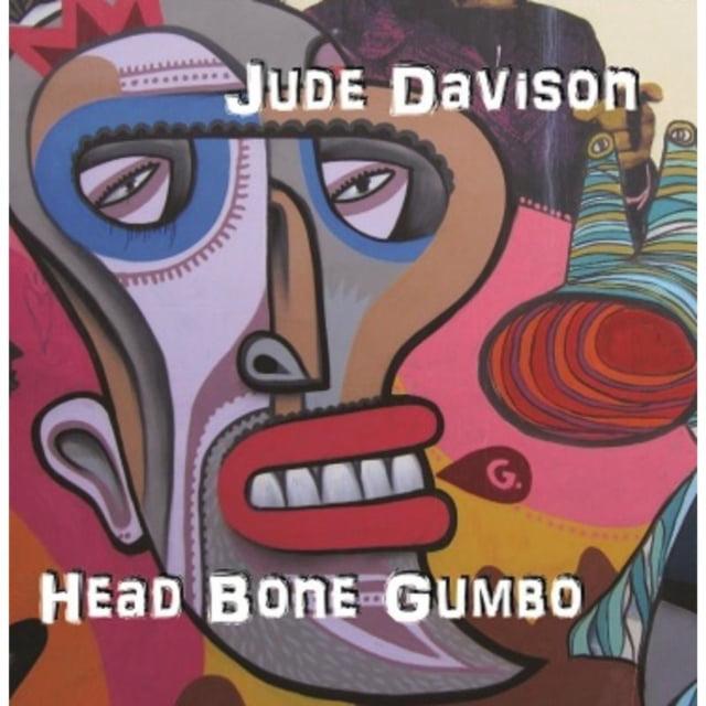 Head Bone Gumbo by