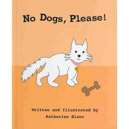 No Dogs, Please!