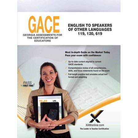 Gace English to Speakers of Other Languages (Esol) 119, 120,