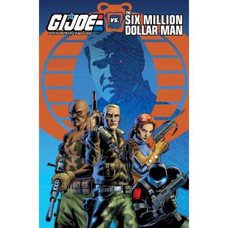 G.I. Joe: A Real American Hero vs. The Six Million Dollar