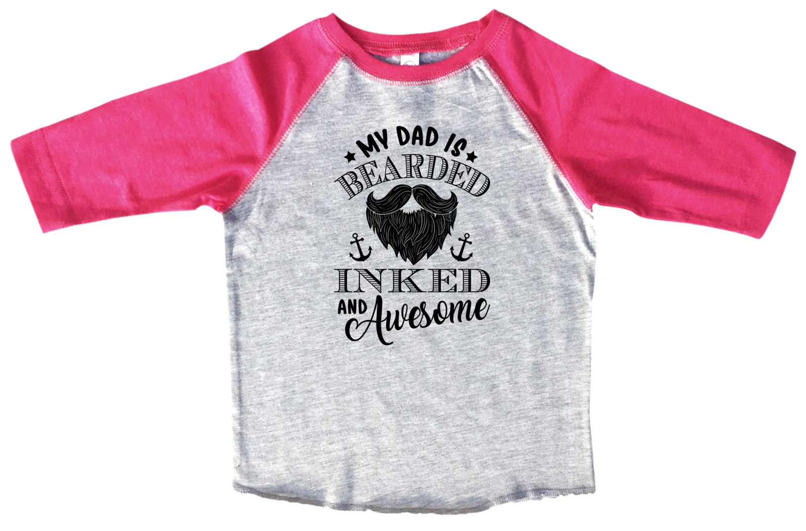 """3915716c6 Girls Or Boy Raglan """"My Dad Is Bearded Inked And Awesome"""" Dad s ..."""