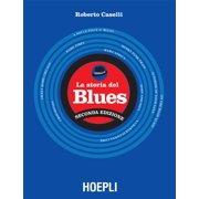 La storia del Blues - eBook