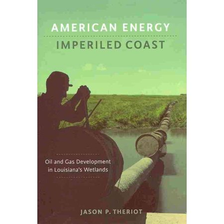 American Energy  Imperiled Coast
