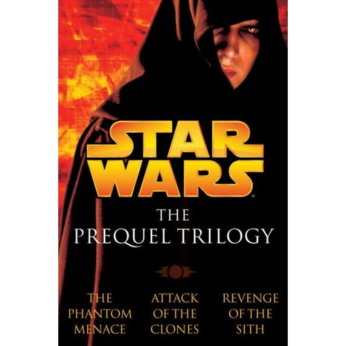 Star Wars the Prequel Trilogy: The Phantom Menace/Attack of the Clones/Revenge of the Sith