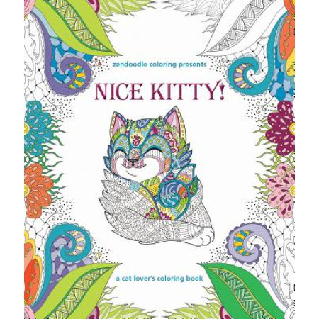 Zendoodle Coloring Presents Nice Kitty! : A Cat Lover's Coloring Book (Scary Halloween Cat Coloring Pages)