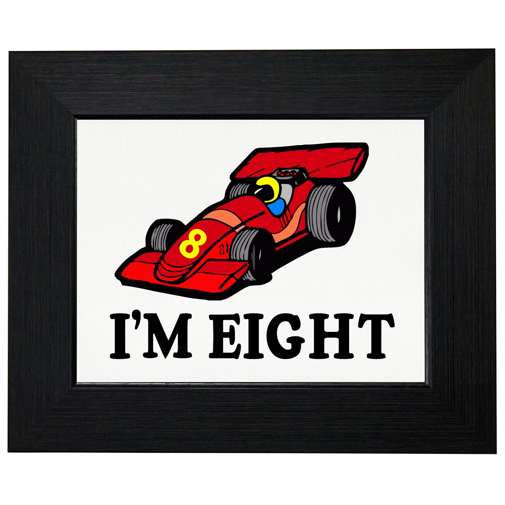 I'm 8 - Cartoon Race Car - Eighth Birthday - Gift Framed Print Poster Wall or Desk Mount Options