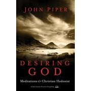 Desiring God, Revised Edition : Meditations of a Christian Hedonist