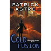 Cold Fusion (the Apocalypse Series, Book 2)
