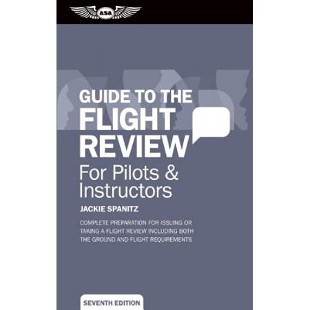 Guide to the Flight Review for Pilots & Instructors : Complete Preparation for Issuing or Taking a Flight Review Including Both the Ground and Flight Requirements - Ground Fogger Instructions