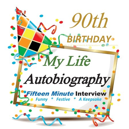 90th Birthday: My Life Autobiography, Party Favor, 90th Birthday Gifts in All Departments, 90th Birthday Party Favors in All Departments, 90th Birthday Card in All Departments (Paperback)](Happy Birthday 90th)