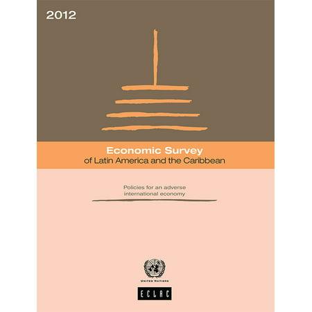 Economic Survey of Latin America and the Caribbean 2012 -