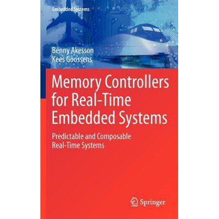 memory controllers for real time embedded systems goossens kees akesson benny