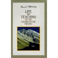 Life and Teachings of the Masters of the Far East (Paperback)