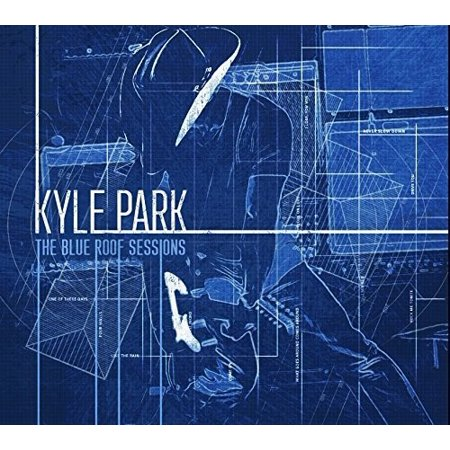 Kyle Park   Blue Roof Sessions  Cd