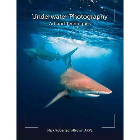 Underwater Photography: Art and Techniques