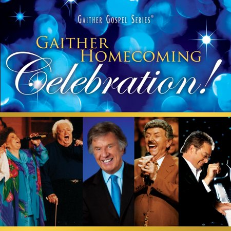 Gaither Vocal Band Signature Sound (Gaither Homecoming Classics (Audio): Gaither Homecoming Celebration!)
