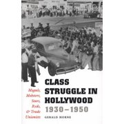 Class Struggle in Hollywood, 1930-1950 - eBook