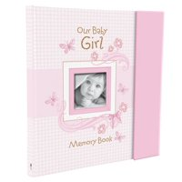 Our Baby Girl Memory Book (Hardcover)