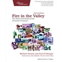 Fire in the Valley : The Birth and Death of the Personal Computer (Edition 3) (Paperback)