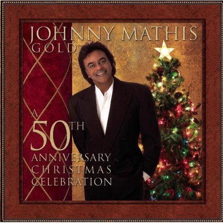 Johnny Mathis Gold: A 50th Anniversary Christmas Celebration (Tulla Ceili Band A Celebration Of 50 Years)