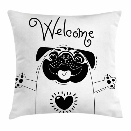 Pug Throw Pillow Cushion Cover, Cute Black and White Dog with Welcome Word over its Head Hospitality Happiness Image, Decorative Square Accent Pillow Case, 16 X 16 Inches, Black White, by Ambesonne (Pillows With Words)