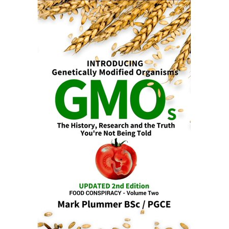 FOOD CONSPIRACY: Introducing Genetically Modified Organisms GMOs: The History, Research and the TRUTH You're Not Being Told - (Modified 40' Aar Boxcar)