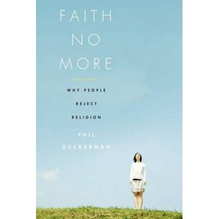 Faith No More: Why People Reject Religion