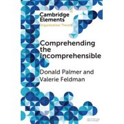Comprehending the Incomprehensible - eBook