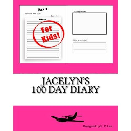 Jacelyns 100 Day Diary