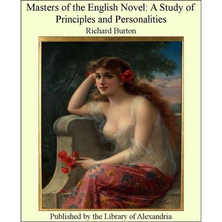 Masters of the English Novel: A Study of Principles and Personalities -