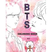 BTS Coloring Book: 방탄소년단 for ARMY and KPOP lovers for Everyone, Adults, Teenagers, Tweens, Boys, & Girls gift, bts gift set for army(62 page 8.5 x 11 in) 防&#2