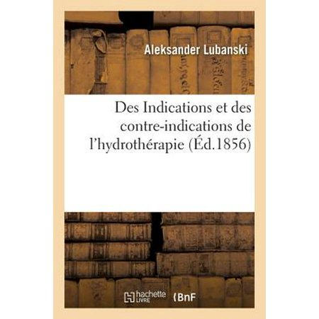 Des Indications Et Des Contre-indications De L'hydroth Rapie