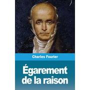 Égarement de la raison (Paperback)