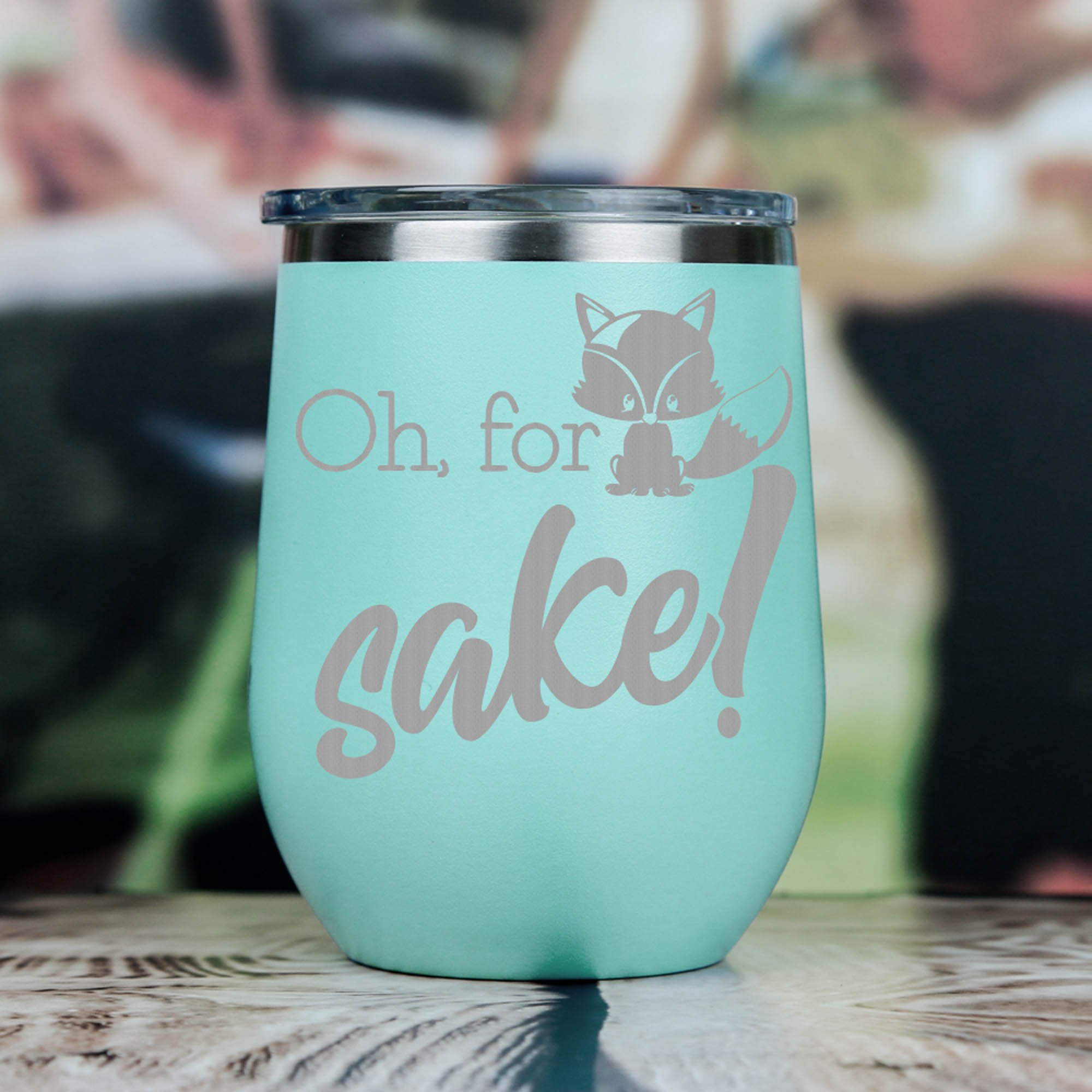 Oh For Fox Sake White Stainless Steel Wine Tumbler 12 oz with Lid Funny Wine Lover Gift