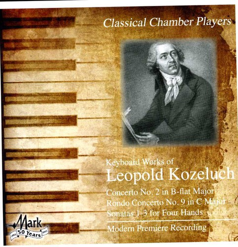 Leopold Kozeluch - Keyboard Works of Leopold Kozeluch [CD]