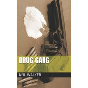 Drug Gang Trilogy: Drug Gang: The most compelling & controversial crime thriller in years (Paperback)